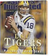 Louisiana State University Qb Matt Mauck Sports Illustrated Cover Wood Print