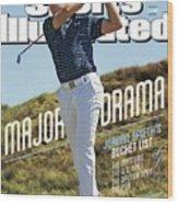 Major Drama Jordan Spieths Bucket List Sports Illustrated Cover Wood Print