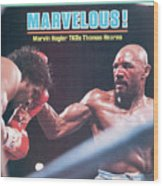Marvelous Marvin Hagler, 1985 Wbc Wba Ibf Middleweight Title Sports Illustrated Cover Wood Print
