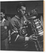 Maurice Richard Holding Stanley Cup Wood Print