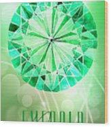 May Birthstone - Emerald Wood Print
