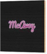 Mcavoy #mcavoy Wood Print