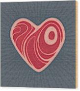 Meat Heart Wood Print