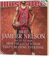 Meet Jameer Nelson The Little Man From The Little School Sports Illustrated Cover Wood Print