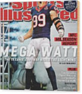 Mega Watt The Texans Defense Rides The Lightning Sports Illustrated Cover Wood Print