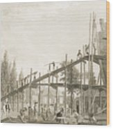 Men Building Ship Wood Print