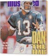 Miami Dolphins Qb Dan Marino, 1991 Afc Wild Card Playoffs Sports Illustrated Cover Wood Print
