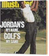 Michael Jordan, 1989 St. Jude Classic Sports Illustrated Cover Wood Print