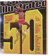 Michael Jordan Turns 50 Sports Illustrated Cover Wood Print