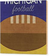 Michigan Football Minimalist Retro Sports Poster Series 001 Wood Print