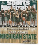Michigan State University Basketball Team Sports Illustrated Cover Wood Print