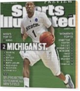 Michigan State University Kalin Lucas, 2009 Ncaa Midwest Sports Illustrated Cover Wood Print