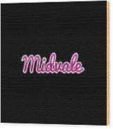 Midvale #midvale Wood Print