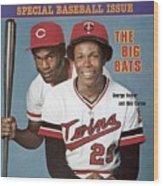 Minnesota Twins Rod Carew And Cincinnati Reds George Sports Illustrated Cover Wood Print