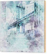 Modern Art Nyc Manhattan Bridge - Jazzy Watercolor Wood Print