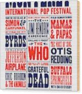 Monterey Pop Festival, poster Wood Print