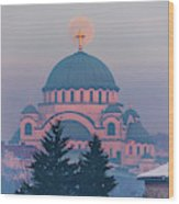 Moon In The Cross Of The Magnificent St. Sava Temple In Belgrade Wood Print
