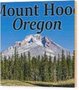 Mount Hood Oregon In Fall Wood Print