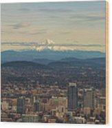 Mount Hood View Over Portland Cityscape Panorama Wood Print