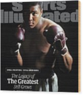 Muhammad Ali Still Fighting, Still Inspiring. The Legacy Of Sports Illustrated Cover Wood Print