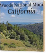 Muir Woods National Monument California Wood Print