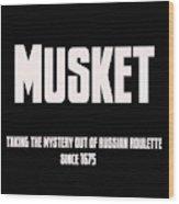 Musket Wood Print
