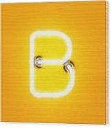Neon Light Alphabet Character B Font Wood Print