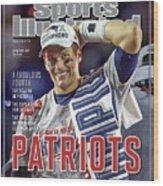 New England Patriots Qb Tom Brady, Super Bowl Xlix Champions Sports Illustrated Cover Wood Print