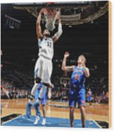 New York Knicks V Minnesota Timberwolves Wood Print