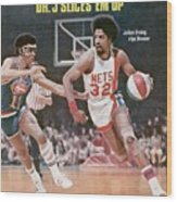 New York Nets Julius Erving, 1976 Aba Championship Sports Illustrated Cover Wood Print