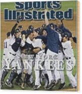 New York Yankees, 2009 World Series Sports Illustrated Cover Wood Print
