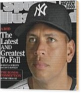 New York Yankees Alex Rodriguez Sports Illustrated Cover Wood Print