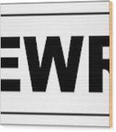 Newry City Nameplate Wood Print