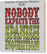No17 My Silly Quote Poster Wood Print