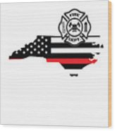 North Carolina Firefighter Shield Thin Red Line Flag Wood Print