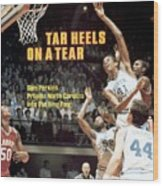 North Carolina Sam Perkins, 1982 Ncaa East Regional Playoffs Sports Illustrated Cover Wood Print