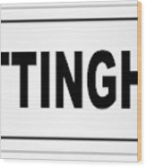 Nottingham City Nameplate Wood Print
