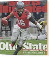 Ohio State Why The Buckeyes Can Win It, 2016 College Sports Illustrated Cover Wood Print