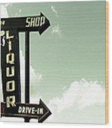 Old Liquor Store Sign Wood Print
