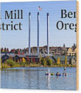 Old Mill District Bend Oregon Wood Print