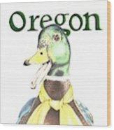 Oregon Duck Wood Print