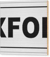 Oxford City Nameplate Wood Print