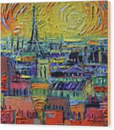 Paris Rooftops View From Centre Pompidou - Textural Impressionist Stylized Cityscape Mona Edulesco Wood Print