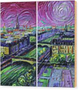 Paris View With Gargoyles - Textural Impressionist Diptych Oil Painting Mona Edulesco   Wood Print