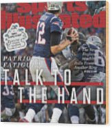 Patriots Fatigue Talk To The Hand Sports Illustrated Cover Wood Print