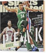 Peak Greek Giannis Antetokounmpo Is A Buck To Build Around Sports Illustrated Cover Wood Print