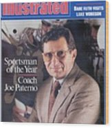 Penn State Coach Joe Paterno, 1986 Sportsman Of The Year Sports Illustrated Cover Wood Print