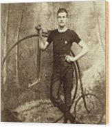 Penny Farthing - High Wheel - Ordinary   Wood Print