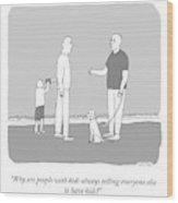 People With Kids Wood Print