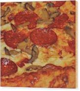 Pepperoni Pizza Mushrooms Wood Print